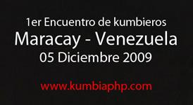 1er Encuentro Kumbieros Maracay - Venezuela 05 Dic 2009